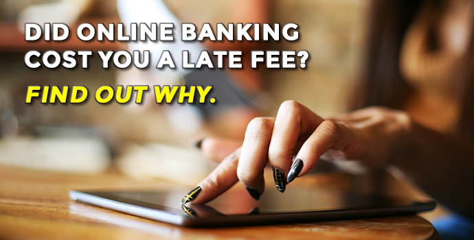 Online banking late fees