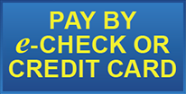 Pay by e-Check or Credit Card