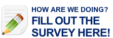 How are we doing?  Fill out the survey here!